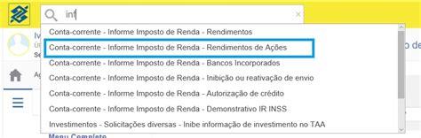 como visualizar o informe de rendimentos banco do brasil 2016 como consultar o informe de rendimentos bb para o ir 2018