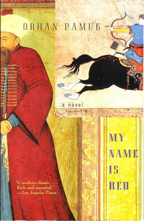 my name is red my name is red by orhan pamuk translated by erdağ m g 246 knar bookdragon