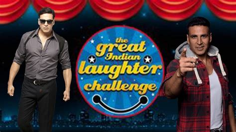 laughter challenge the great indianc laughter challenge with akshay kumar
