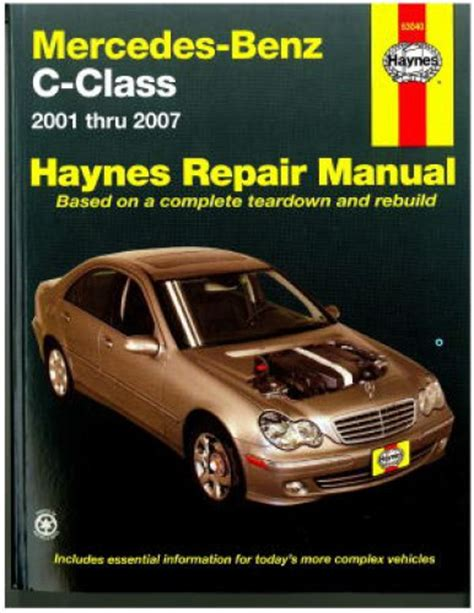 2001 2007 mercedes benz c class haynes automotive repair manual