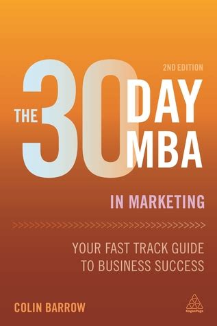 30 Day Mba Pdf Free by The 30 Day Mba In Marketing Your Fast Track Guide To