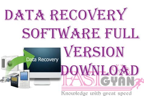 full version data recovery software data recovery software download कर fast gyan