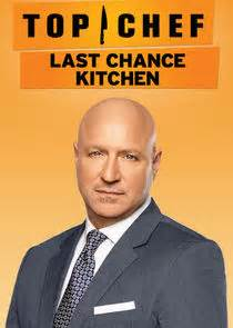 Top Chef Last Chance Kitchen by Top Chef Last Chance Kitchen Tvmaze