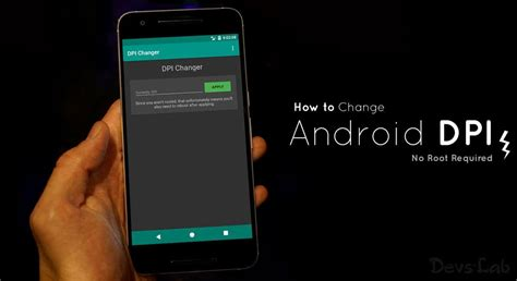 how to edit on android phone how to change the pixel density dpi in any android device no root