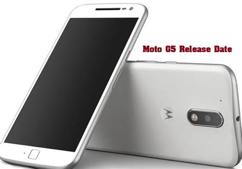 moto g features motorola moto g5 release date specs features and price