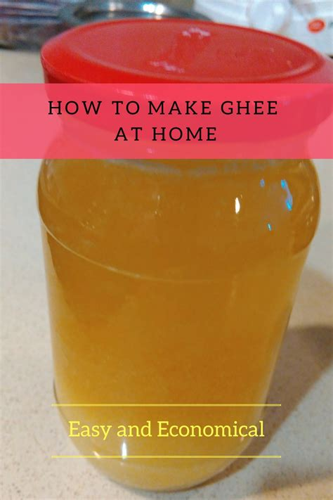 how to make ghee at homethe economical option 1