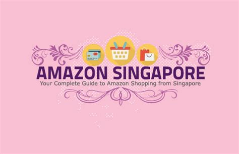 Amazon Singapore | the only amazon singapore shopping guide you need 2018