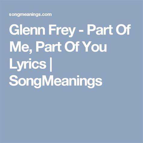 best part is you lyrics best 25 glenn frey ideas on pinterest glen frey the
