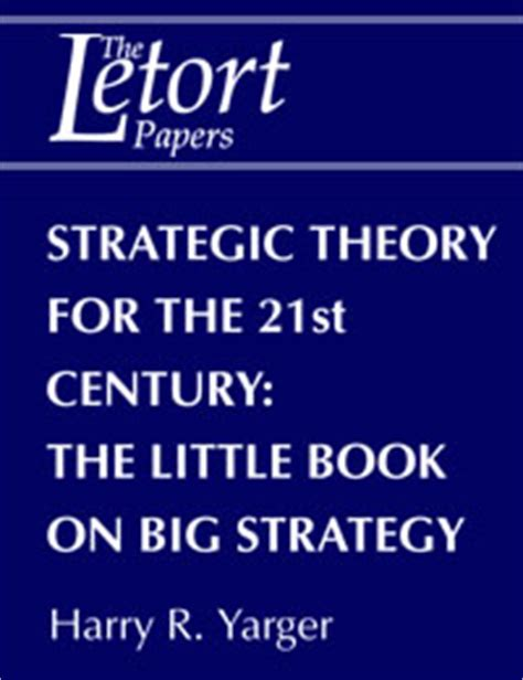 country strategy for 21st century democracy books strategic theory for the 21st century the book on