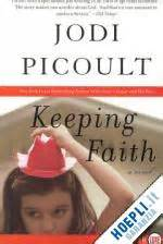 libro keeping faith keeping faith picoult jodi harperluxe libro hoepli it