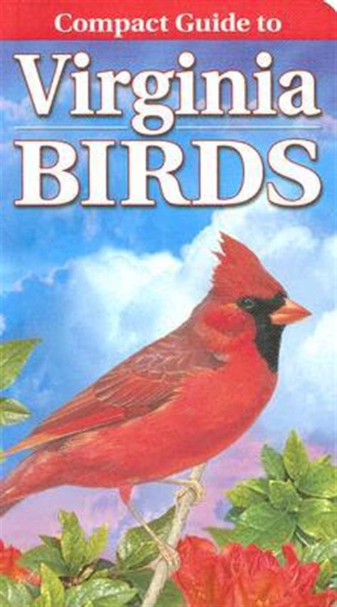 the birds of harlowedge barboursville virginia books a compact guide to virginia birds 9789768200044 13 95