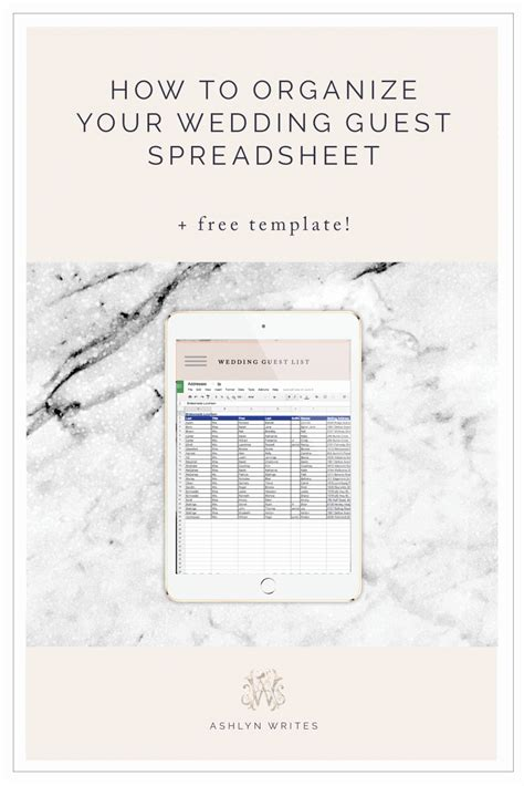 How To Organize A Wedding Guest List Spreadsheet Free Template Download Ashlyn Writes Free Copywriting Templates