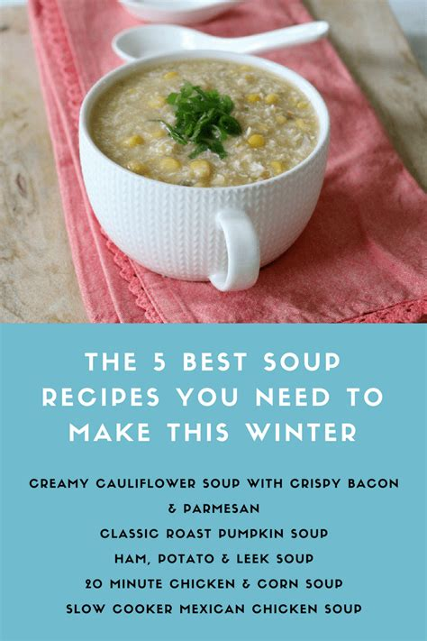the 5 best soup recipes to make this winter bake play smile
