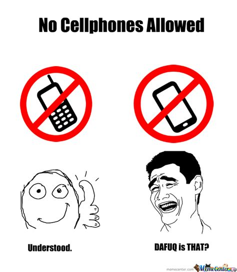 No Phone Meme - the new no cellphones allowed sign by anal geometry