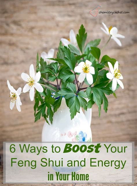 way feng shui 6 ways to boost your feng shui and energy in your home