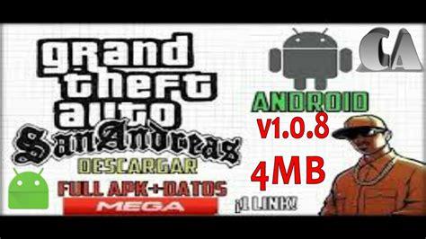 gta apk obb descargar descargar apk obb gta san andreas comprimidos en 4 mb para android 2016 para