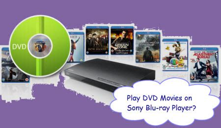 most compatible format dvd player rip dvd movies to sony blu ray player compatible format