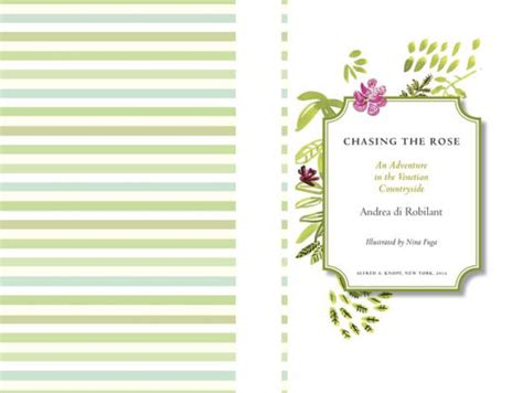Chasing The Rose An Adventure In The Venetian Countryside