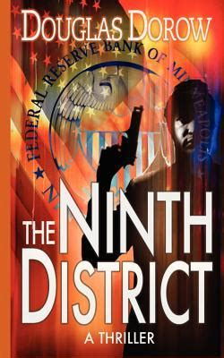 the apprentice a thriller volume 1 books the ninth district a thriller volume 1 by douglas dorow