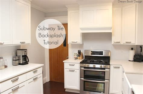 how to put up backsplash in kitchen easy diy subway tile backsplash tutorial book design