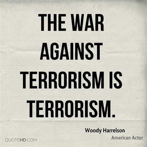 the war against the woody harrelson quotes quotehd