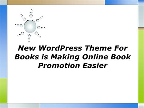 new themes sis new word press theme for books is making online book