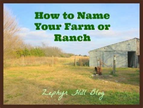 ranch names farm name ideas zephyr hill