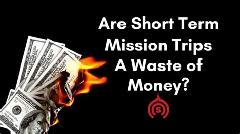 Executive Mba Waste Of Money by Are Term Missions A Waste Of Money