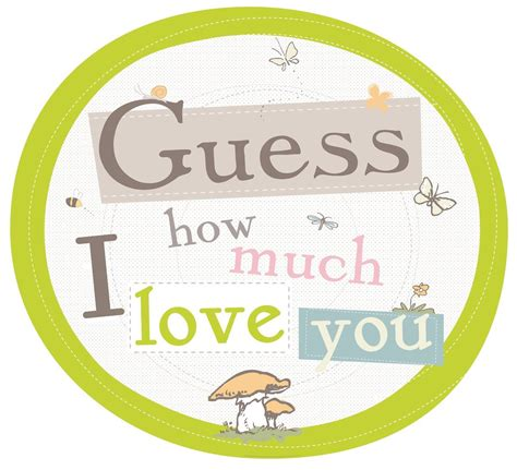 guess how much quotes guess how much i love you images