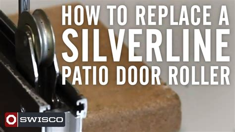 How To Replace A Silverline Patio Door Roller Youtube How To Replace Patio Door Rollers