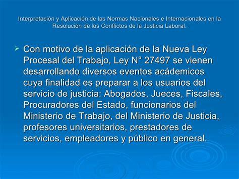 nueva ley procesal del trabajo entra en vigencia en interpretaci 244 n y aplicaci 244 n de las normas nacionales 11