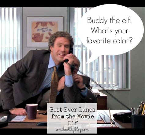 what s your favorite color buddy the elf what s your favorite color movies i love