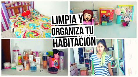 como ordenar y decorar mi cuarto tips para limpiar y organizar tu habitaci 211 n 191 como limpio