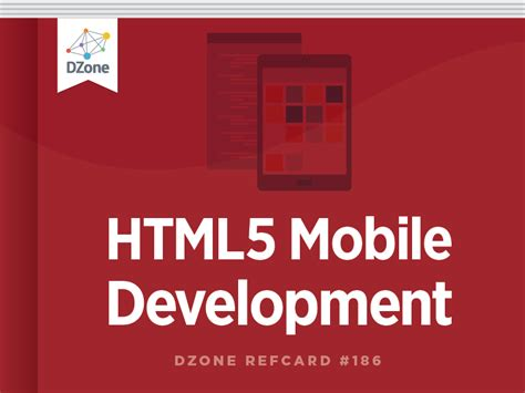 mobile development html5 html5 mobile development dzone refcardz