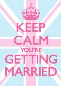 keep calm you re getting married funny wedding card