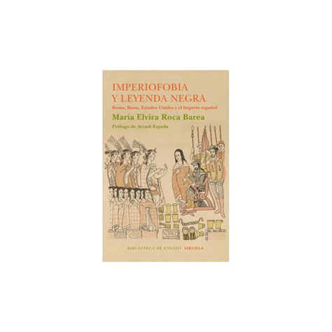 libro imperiofobia y leyenda negra imperiofobia y leyenda negra librer 237 a ontanilla