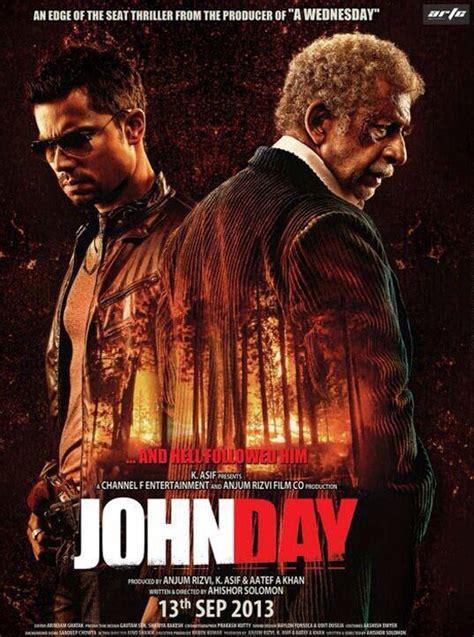 Watch John Day 2013 John Day Release Date Bollywood Hindi Movie John Day 2013 Release Date
