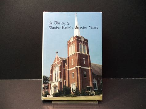 a history of the methodist church south in the united states classic reprint books the history of shandon united methodist church