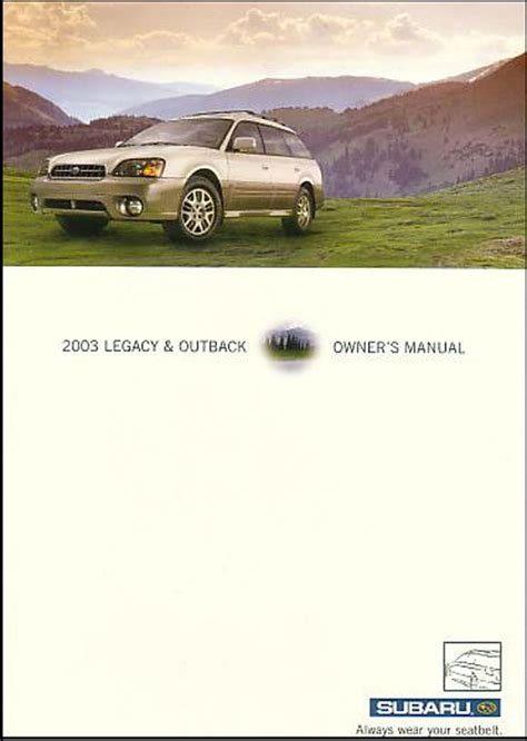 motor repair manual 2003 subaru outback auto manual subaru legacy outback 2003 owners manual book 03 gt handbook sedan wagon ebay
