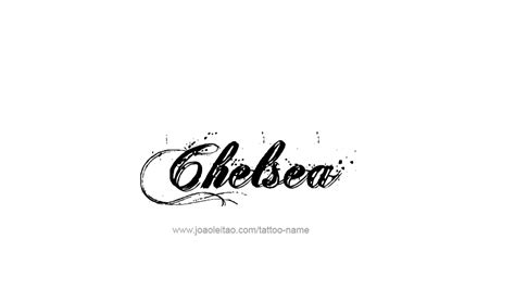 chelsea tattoo designs chelsea name design www pixshark images galleries