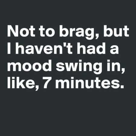 bipolar mood swings in one day best 25 menopause humor ideas on pinterest hot flashes