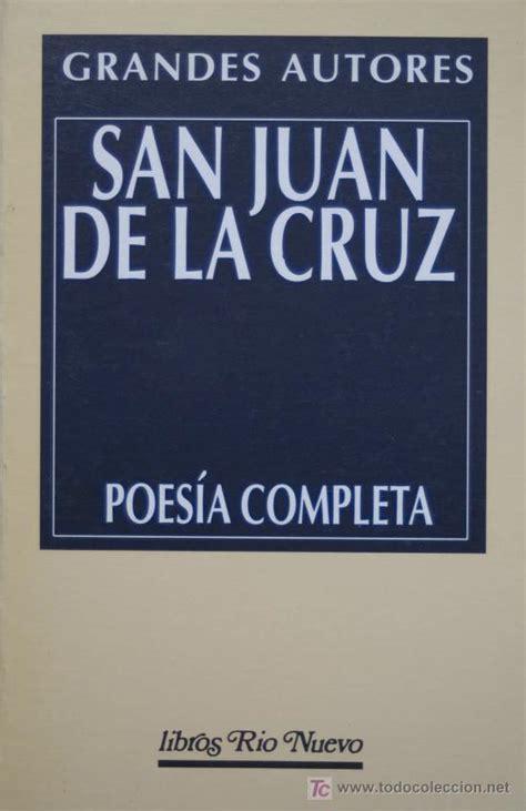libro poesa completa san juan de la cruz poes 237 a completa 1 170 edici comprar libros de poes 237 a en todocoleccion