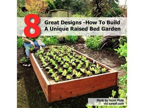 great designs   build  unique raised bed garden