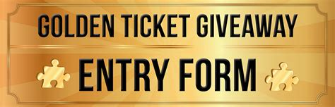 Giveaway Entry Form - golden ticket giveaway entry form