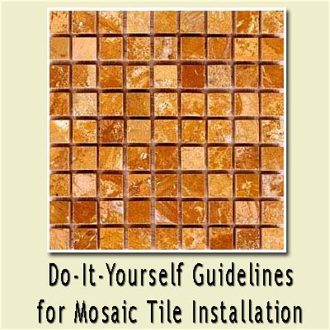 Mosaic Tile Installation Diy Do It Yourself Home Improvement Hobbies Garden Cooking Tips Diy Guidelines For
