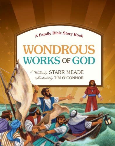 growing in god s a story bible books 29 wondrous works of god a family bible story book