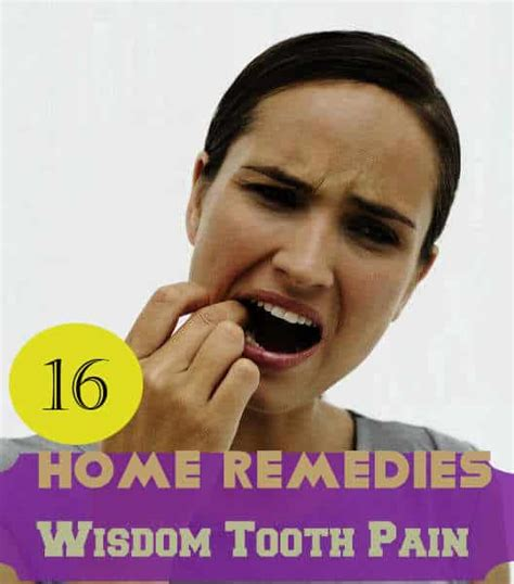 16 home remedies for wisdom tooth relief get