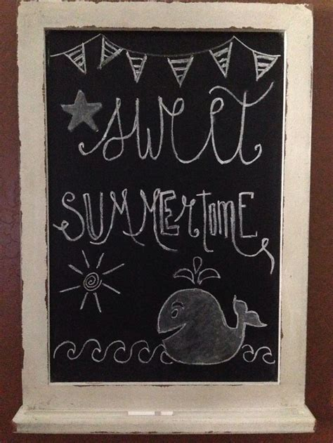 best chalk for chalkboard best 25 summer chalkboard ideas on summer