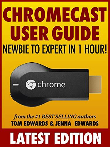 echo plus user guide newbie to expert in 1 hour echo books chromecast user guide newbie to expert in 1 hour
