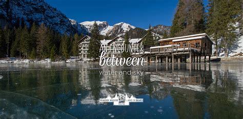 hotel lago hotel lago di braies l unico albergo al lago di braies
